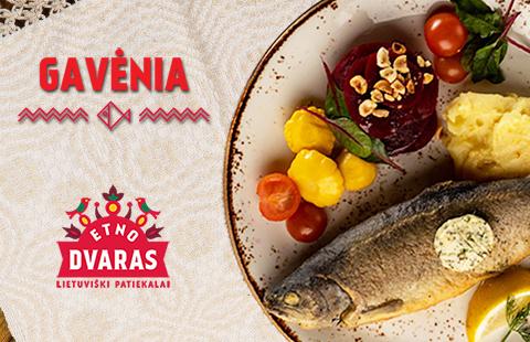 Restorane ETNO DVARAS – GAVĖNIOS VALGIAI