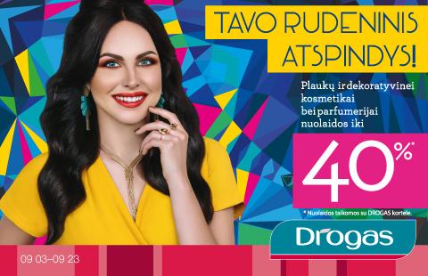 Plaukų ir dekoratyvinei kosmetikai bei parfumerijai su DROGAS nuolatinio kliento kortele nuolaidos iki 40%!