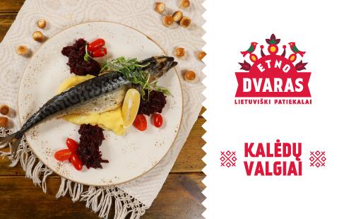 Restorane ETNO DVARAS – KALĖDŲ VALGIAI