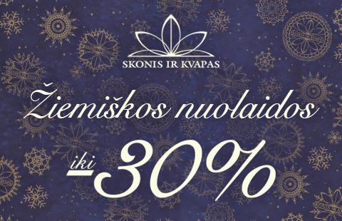 ŽIEMIŠKOS NUOLAIDOS iki -30%